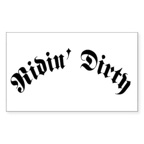 Ridin' Dirty Rectangle Sticker
