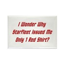 Starfleet: Only 1 Red Shirt? Rectangle Magnet