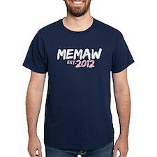 Memaw Est 2012 T-Shirt