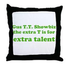 Extra Talent Throw Pillow