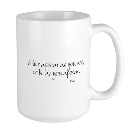 Appear as you are Large Mug
