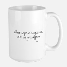 Appear as you are Mug