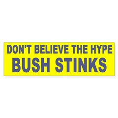 Don't Believe the Hype About Bush