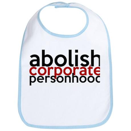 Abolish Corporate Personhood Bib
