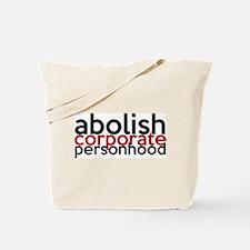 Abolish Corporate Personhood Tote Bag