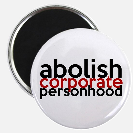 Abolish Corporate Personhood Magnet