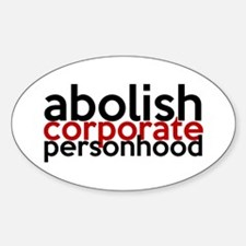 Abolish Corporate Personhood Decal