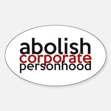 Abolish Corporate Personhood Sticker (Oval)