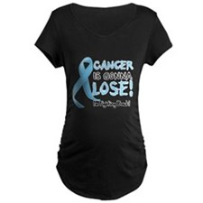 Prostate Cancer is Gonna Lose T-Shirt