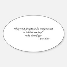 Cool Catch 22 quotes Sticker (Oval)