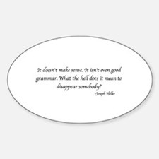 Funny Catch 22 quotes Sticker (Oval)