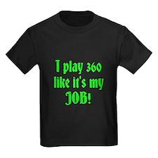 I play 360 like it's my JOB! T