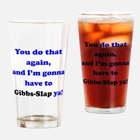 Gonna Have to Gibb-Slap Ya Drinking Glass