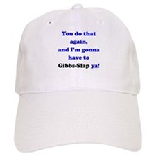 Gonna Have to Gibb-Slap Ya Baseball Cap