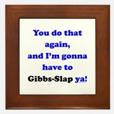 Gonna Have to Gibb-Slap Ya Framed Tile