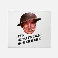 Always 1620 Somewhere Throw Blanket