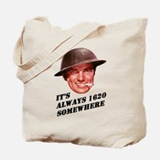 Always 1620 Somewhere Tote Bag