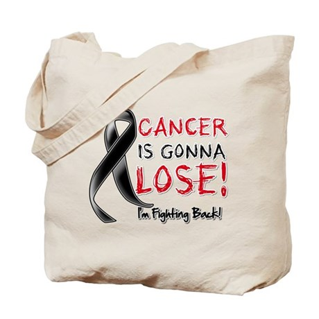 Melanoma is Gonna Lose Tote Bag