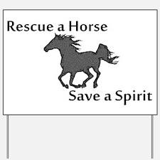 Rescue a Horse Yard Sign