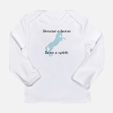 Rescue a horse... Long Sleeve Infant T-Shirt