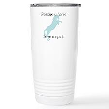 Rescue a horse... Travel Coffee Mug