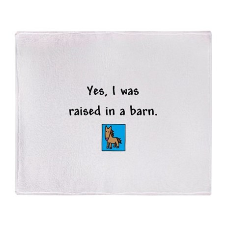 Raised in a Barn Throw Blanket