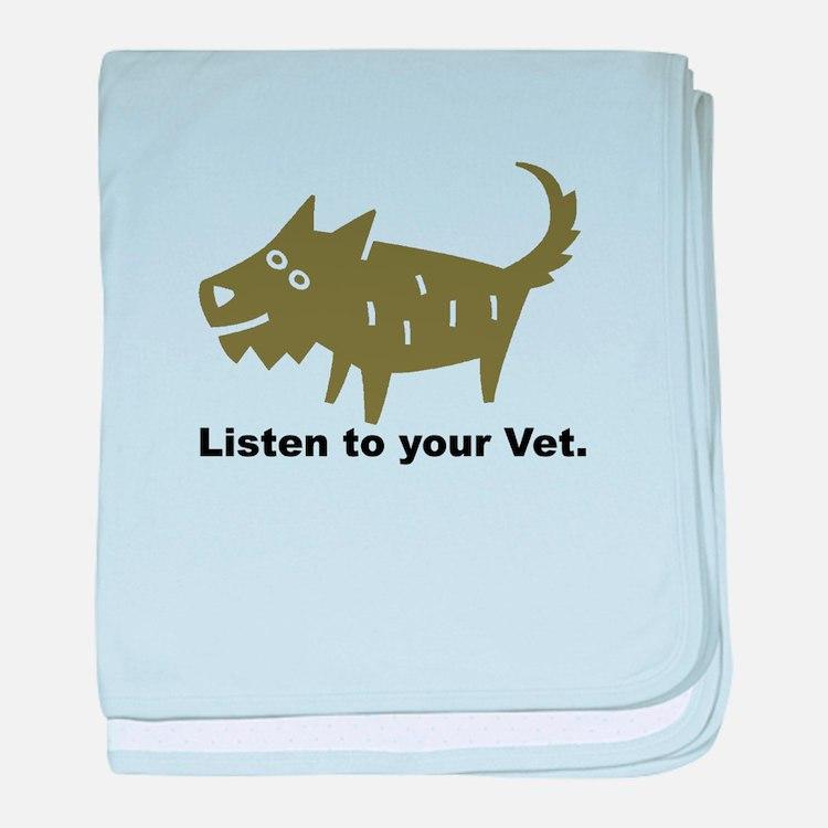 Listen to your Vet baby blanket
