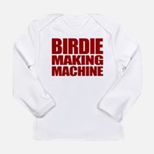Birdie Making Machine Long Sleeve Infant T-Shirt