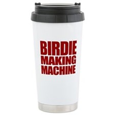 Birdie Making Machine Travel Mug
