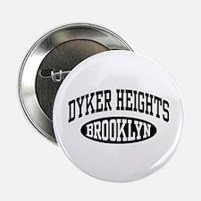 "Dyker Heights Brooklyn 2.25"" Button"