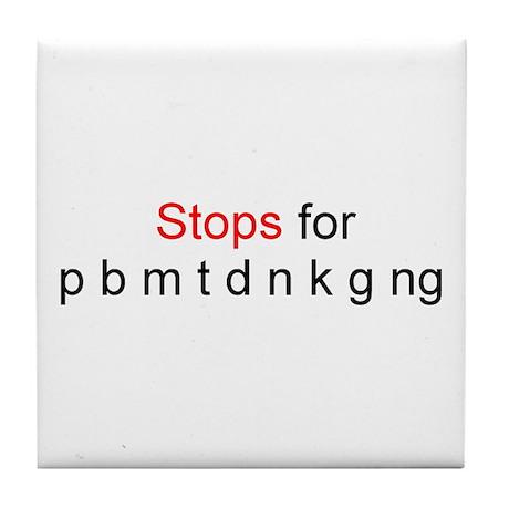Stops for pbmtdnkgng Tile Coaster
