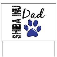 Shiba Inu Dad 2 Yard Sign