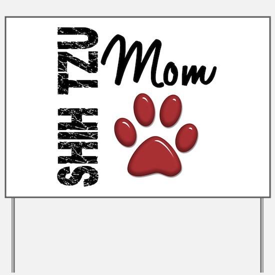 Shih Tzu Mom 2 Yard Sign