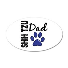 Shih Tzu Dad 2 22x14 Oval Wall Peel