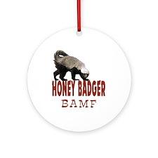 Honey Badger BAMF Ornament (Round)