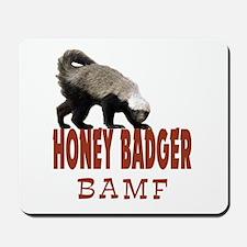 Honey Badger BAMF Mousepad