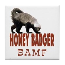 Honey Badger BAMF Tile Coaster