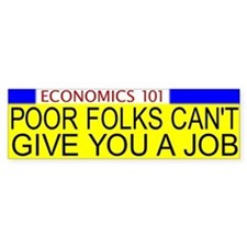 Economics 101 Bumper Bumper Sticker