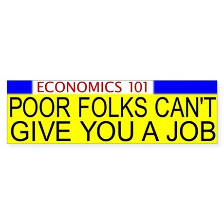 Economics 101 Bumper Sticker