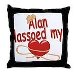 Alan Lassoed My Heart Throw Pillow