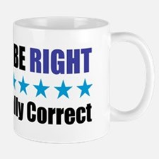 Rather Be Right Mug