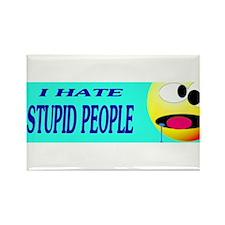 I Hate Stupid People Rectangle Magnet