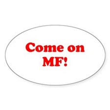 Come on MF! Decal