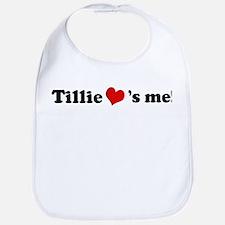 Tillie loves me Bib