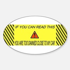 If you can read this you're t Sticker (Oval)
