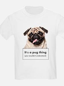 Pug thing T-Shirt