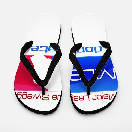 Major League Swagg Flip Flops