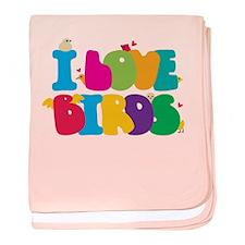 I Love Birds! baby blanket