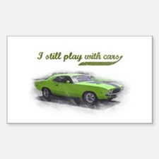 I still play with cars Decal