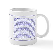 Custody Defined Blue Mug